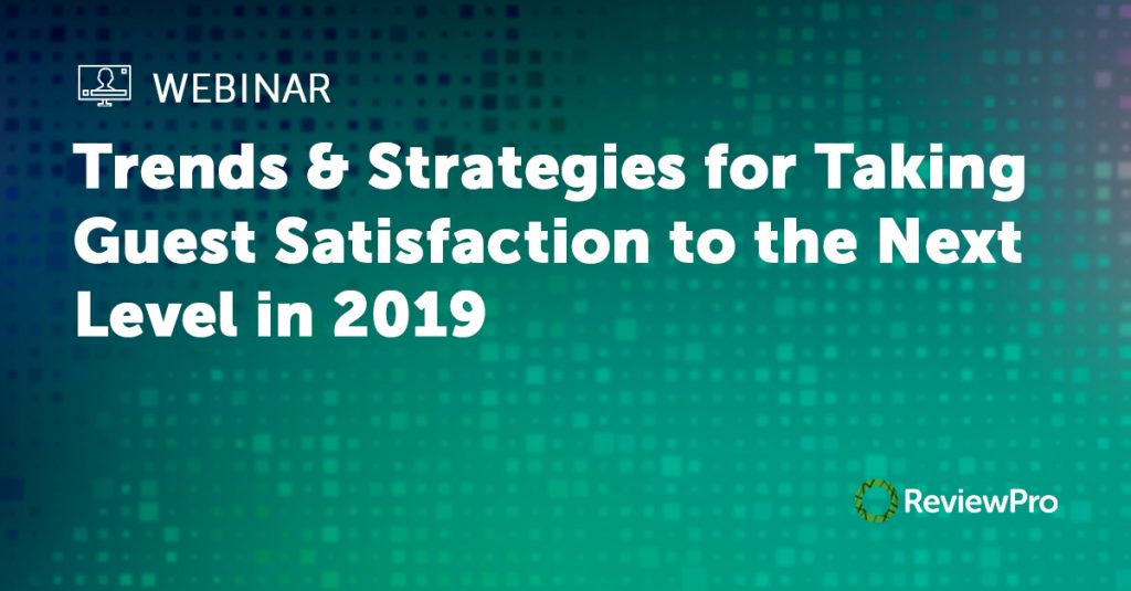 Guest Satisfaction Trends webinar by ReviewPro banner